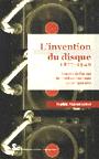Oct2013 Livres &gr; invention du disque